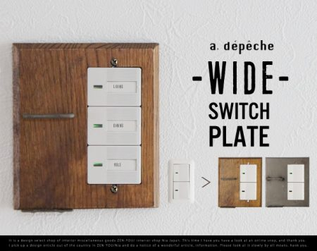 WIDE SWITCH PLATE / ワイド スイッチ プレート a.depeche